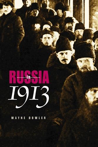 Russia in 1913 (Hardback)