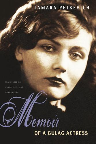 Memoirs of a Gulag Actress (Hardback)
