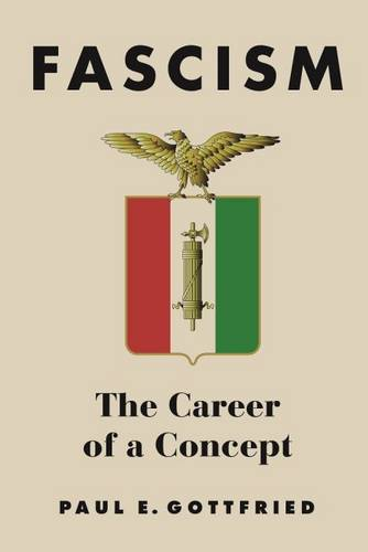 Fascism: The Career of a Concept (Hardback)