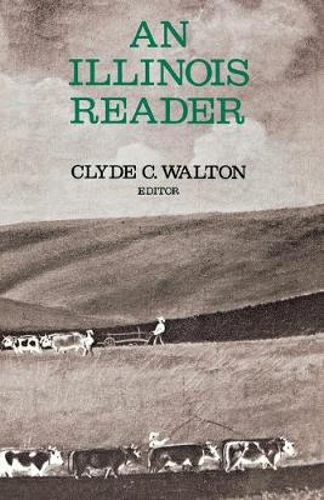 An Illinois Reader (Paperback)