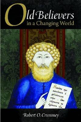 Old Believers in a Changing World (Hardback)