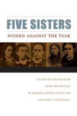 Five Sisters: Women Against the Tsar (Paperback)