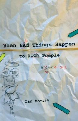 When Bad Things Happen to Rich People (Paperback)