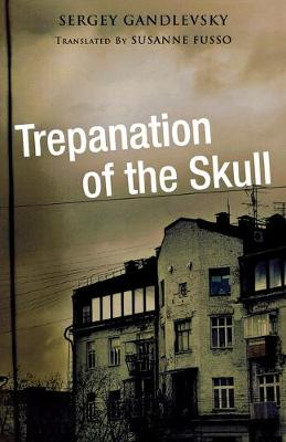Trepanation of the Skull (Paperback)