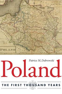Poland: The First Thousand Years (Paperback)