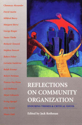 Reflections on Community Organization: Enduring Themes and Critical Issues (Paperback)