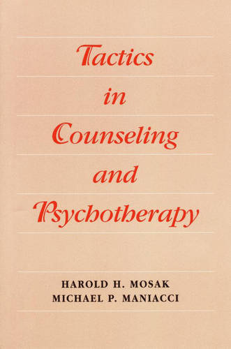 Tactics in Counseling and Psychotherapy (Paperback)