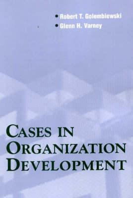 Cases in Organization Development: Four Perspectives on Value-Guided Consultation (Paperback)