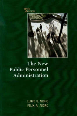 The New Public Personnel Administration (Paperback)