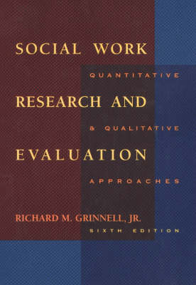 SOCIAL WORK RESEARCH AND EVALUATION (Paperback)