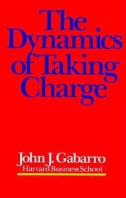 The Dynamics of Taking Charge (Hardback)