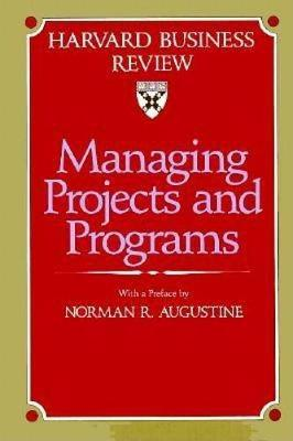 Managing Projects and Programs (Hardback)