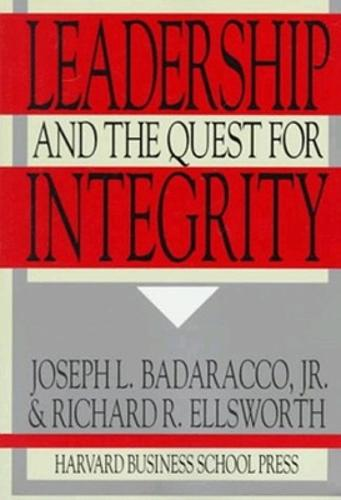 Leadership and the Quest for Integrity (Paperback)