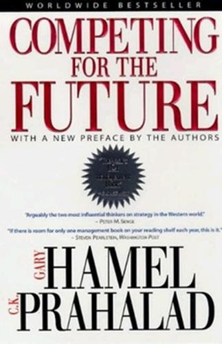 Competing for the Future (Paperback)