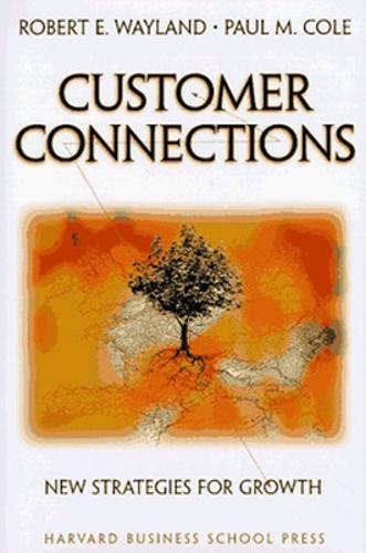 Customer Connections: New Strategies for Growth (Hardback)