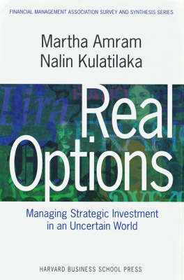 Real Options:: Managing Strategic Investment in an Uncertain World - Financial Management Association Survey and Synthesis (Hardback)