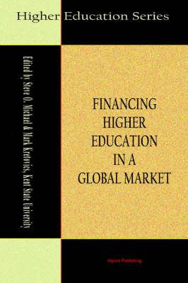 Financing Higher Education in a Global Market (Paperback)