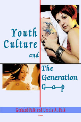 Youth Culture and the Generation Gap (Paperback)