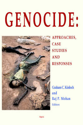 Genocide: Approaches, Case Studies, And Responses (Paperback)