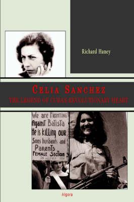 Cecilia Sanchez: The Legend of Cuba's Revolutionary Heart (Paperback)