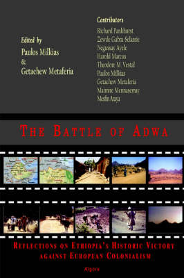 The Battle of Adwa- Reflections on Ethiopia's Historic Victory Against European Colonialism (Paperback)
