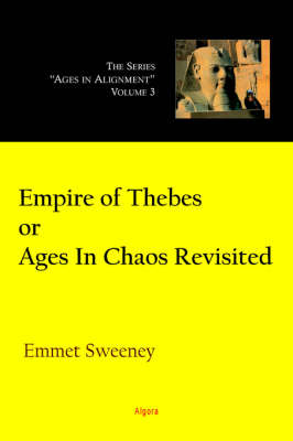Empire of Thebes Or Ages In Chaos Revisited (Paperback)