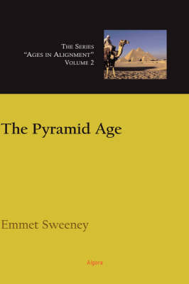 The Pyramid Age, Ages in Alignment Series (HC) (Hardback)