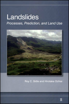 Landslides: Processes, Prediction, and Land Use - Water Resources Monograph (Paperback)