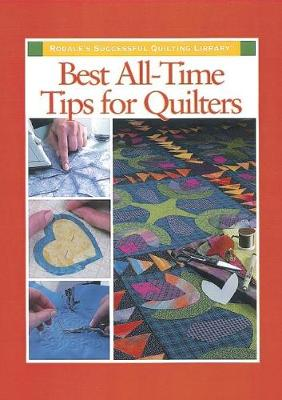 Best All-Time Tips for Quilters (Hardback)