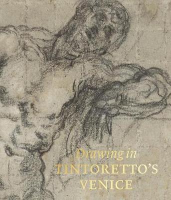 Drawing in Tintoretto's Venice (Hardback)