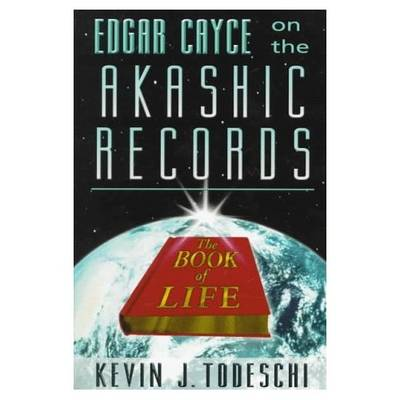 Edgar Cayce on the Akashic Records, the Book of Life (Paperback)
