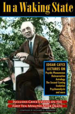 In a Waking State: Edgar Cayce Lectures (Paperback)