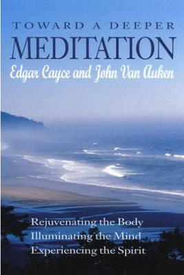 Toward a Deeper Meditation (Paperback)