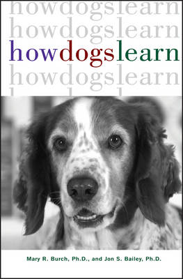 How Dogs Learn - Howell reference books (Hardback)