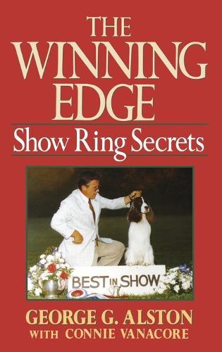 The Winning Edge: Show Ring Secrets - Howell reference books (Hardback)