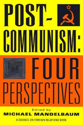 Post-communism: Four Perspectives (Paperback)