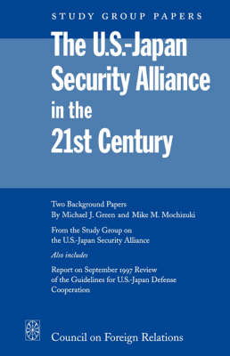 US-Japan Security Alliance in the 21st Century: Prospects for Incremental Change (Paperback)