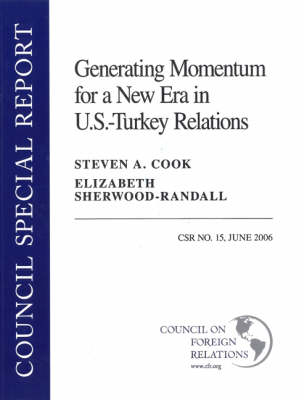 Generating Momentum for a New Era in U.S.-Turkey Relations (Paperback)