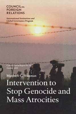 Intervention to Stop Genocide and Mass Atrocities: International Norms and U.S. Policy (Paperback)