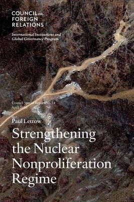 Strengthening the Nuclear Nonproliferation Regime (Paperback)