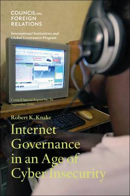 Internet Governance in an Age of Cyber Insecurity (Paperback)