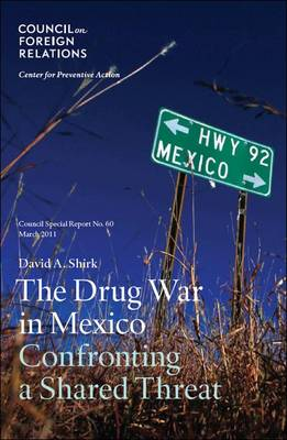 The Drug War in Mexico: Confronting a Shared Threat (Paperback)