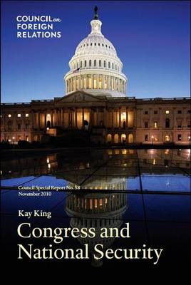 Congress and National Security: Council Special Report (Paperback)