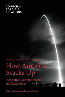 How America Stacks Up: Economic Competitiveness and U.S. Policy (Paperback)