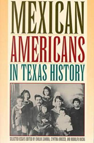 Mexican Americans in Texas History: Selected Essays (Paperback)