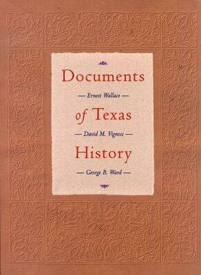 Documents of Texas History (Paperback)