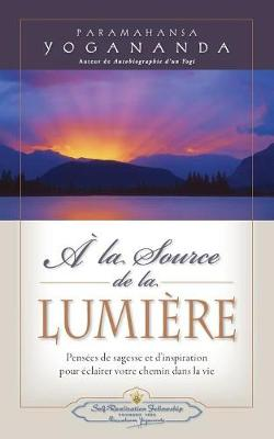 a la Source de la Lumiere Edition (Paperback)
