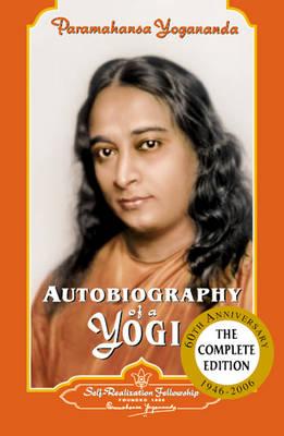 Autobiography of a Yogi: 1946-2006 (Paperback)