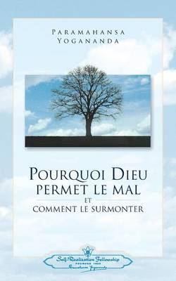Pourquoi Dieu Permet Le Mal (Why God Permits Evil - French) (Paperback)