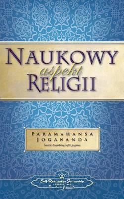 Naukowy Aspekt Religii (the Science of Religion - Polish) (Paperback)